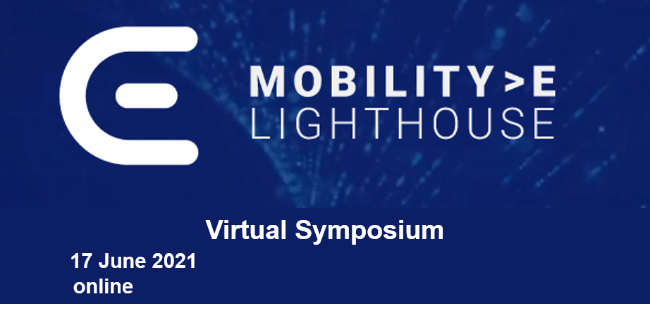 "The logo of the Mobility.E Lighthouse along with the text ""Virtual Symposium, 17 June 2021, online."""